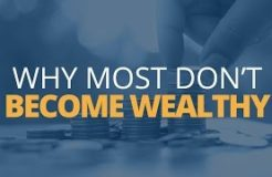 How to Become Rich: 5 Reasons Why Most Don