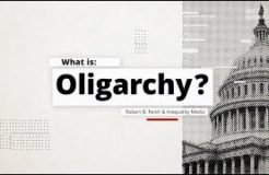 Robert Reich: What is Oligarchy?